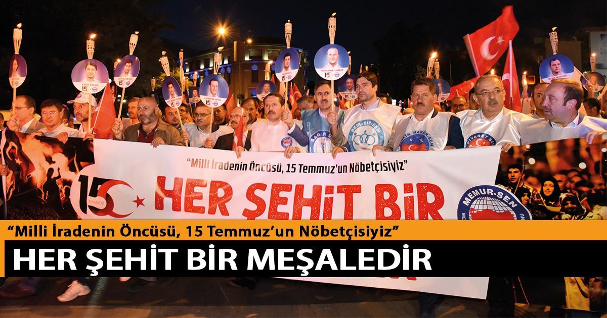 """""""Milli İradenin Öncüsü, 15 Temmuz'un Nöbetçisiyiz"""""""