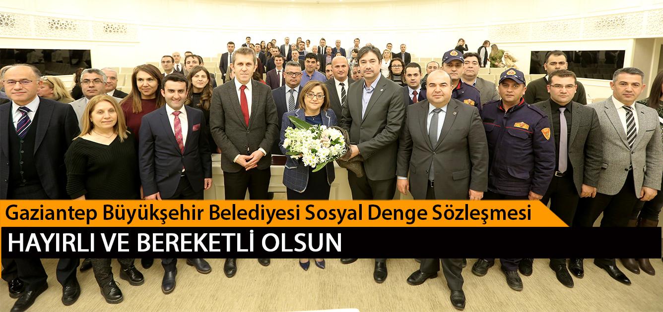 Gaziantep Büyükşehir Belediyesi Sosyal Denge Sözleşmesi Memurlarımıza Hayırlı ve Bereketli Olsun