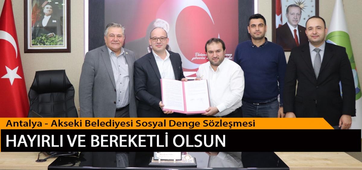 Antalya-Akseki Belediyesi Sosyal Denge Sözleşmesi Hayırlı ve Bereketli Olsun