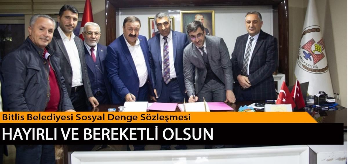 Bitlis Belediyesi Sosyal Denge Sözleşmesi Memurlarımıza Hayırlı ve Bereketli Olsun