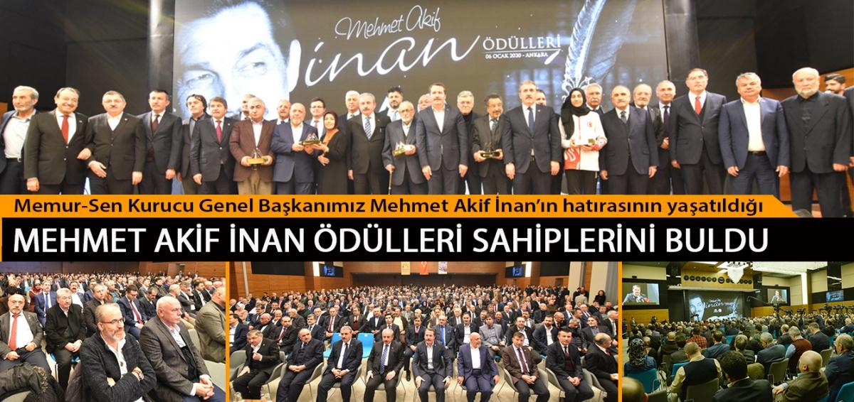 Memur-Sen Kurucu Genel Başkanımız Mehmet Akif İnan'ın hatırasının yaşatıldığı Mehmet Akif İnan Ödülleri Sahiplerini Buldu