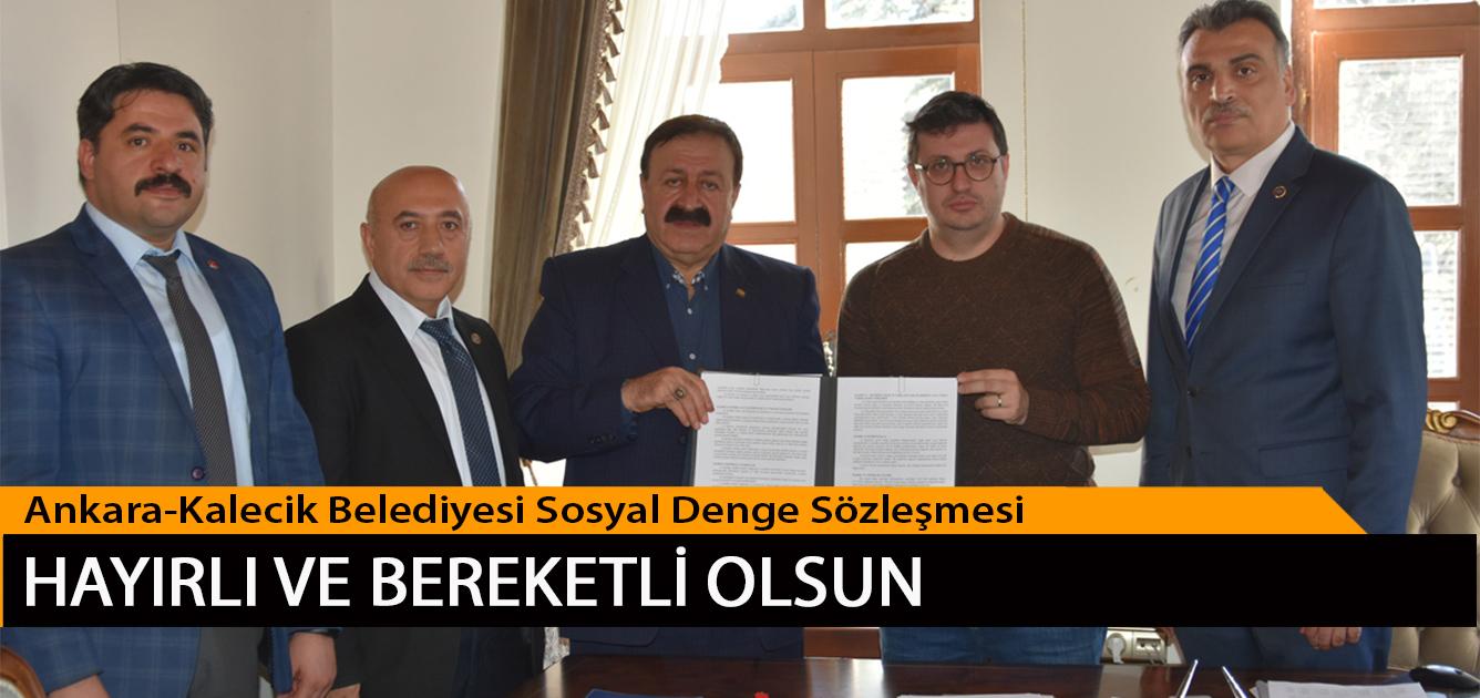 Ankara-Kalecik Belediyesi Sosyal Denge Sözleşmesi Hayırlı ve Bereketli Olsun