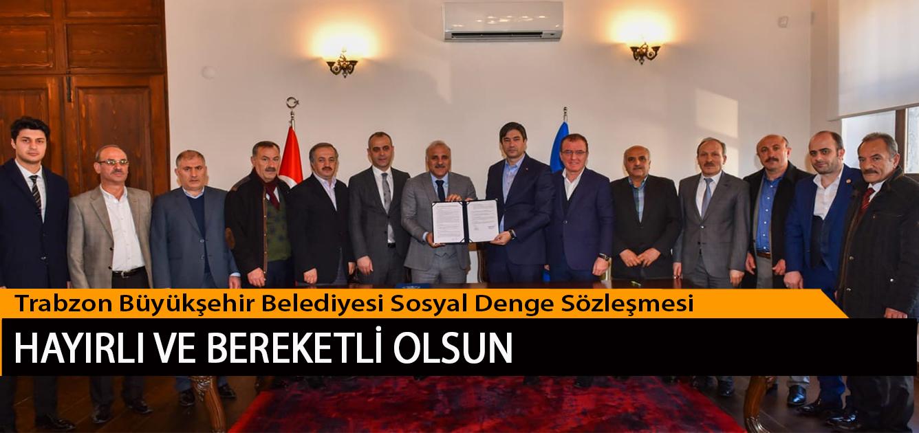 Trabzon Büyükşehir Belediyesi Sosyal Denge Sözleşmesi Memurlarımıza Hayırlı ve Bereketli Olsun