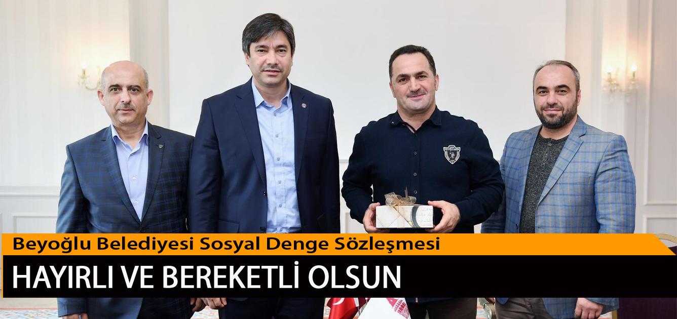 Beyoğlu Belediyesi Sosyal Denge Sözleşmesi Hayırlı ve Bereketli Olsun