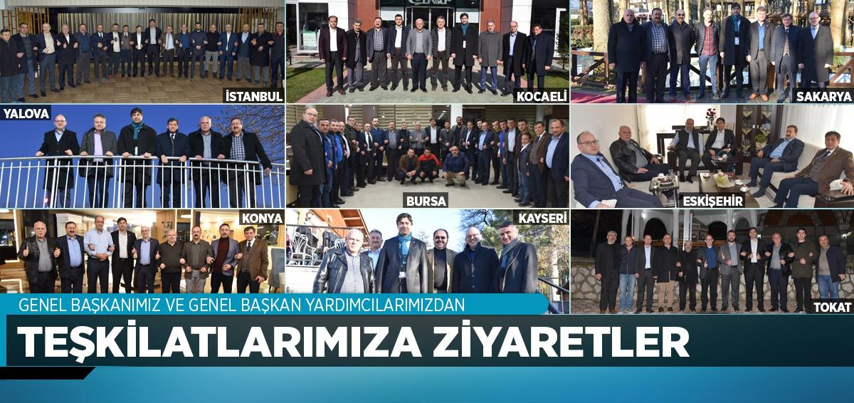 Genel Başkanımız ve Genel Başkan Yardımcılarımızdan Teşkilat Ziyaretleri
