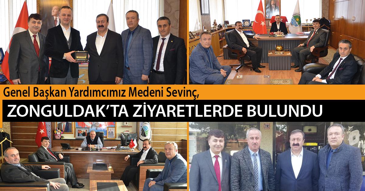 Genel Başkan Yardımcımız Medeni Sevinç, Zonguldak'ta Ziyaretlerde Bulundu