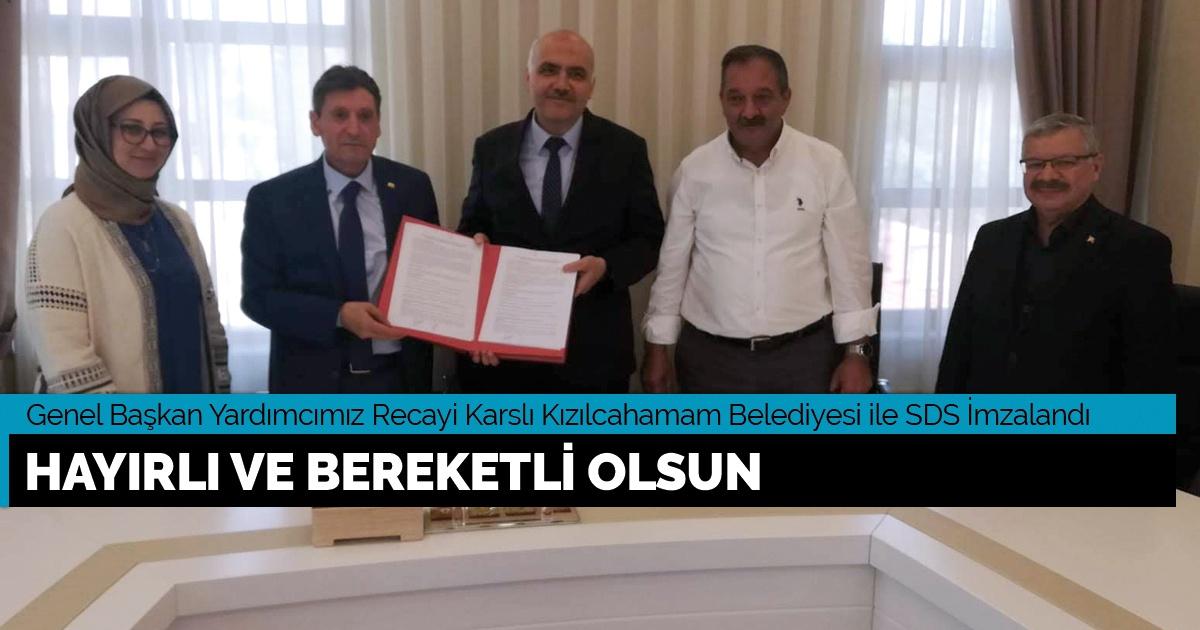 """Kızılcahamam Belediyesi ile SDS İmzalandı """"Hayırlı Ve Bereketli Olsun"""""""
