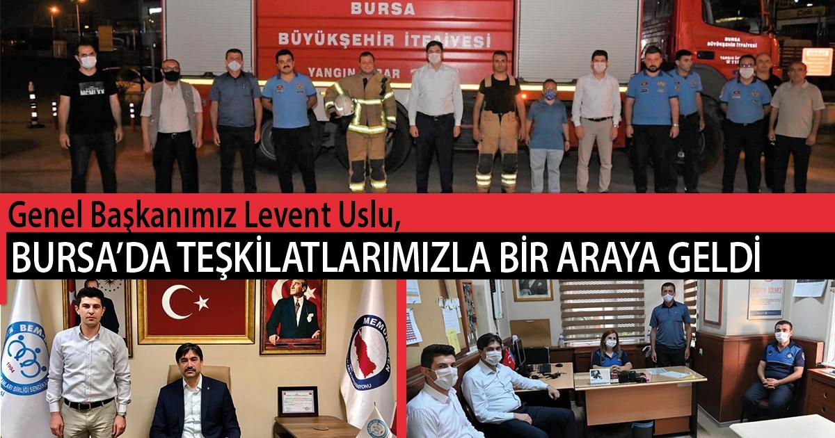 Genel Başkanımız Levent Uslu, Bursa'da Teşkilatlarımızla Bir Araya Geldi