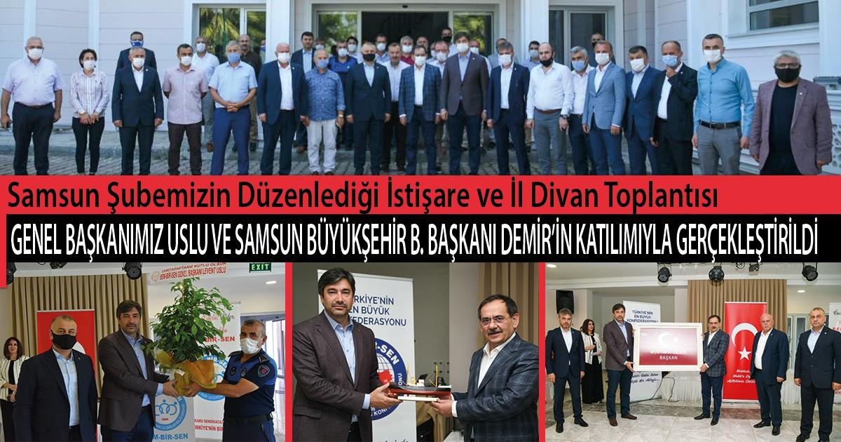 Samsun Şubemizin Düzenlediği İstişare ve İl Divan Toplantısı Genel Başkanımız Levent Uslu ve Samsun Büyükşehir Belediye Başkanı Mustafa Demir'in Katılımıyla Gerçekleştirildi