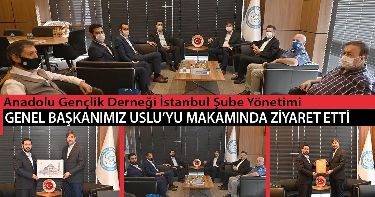 Anadolu Gençlik Derneği İstanbul Şube Yönetimi Genel Başkanımız Uslu'yu Makamında Ziyaret Etti