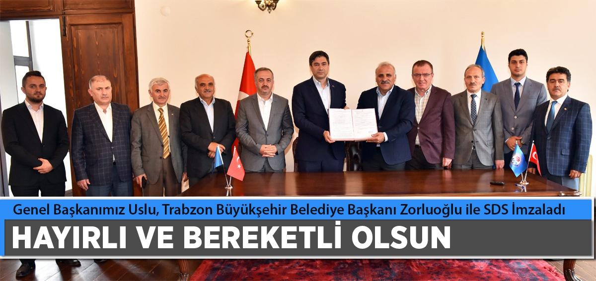 Trabzon Büyükşehir Belediyesi Sds İmzaladık