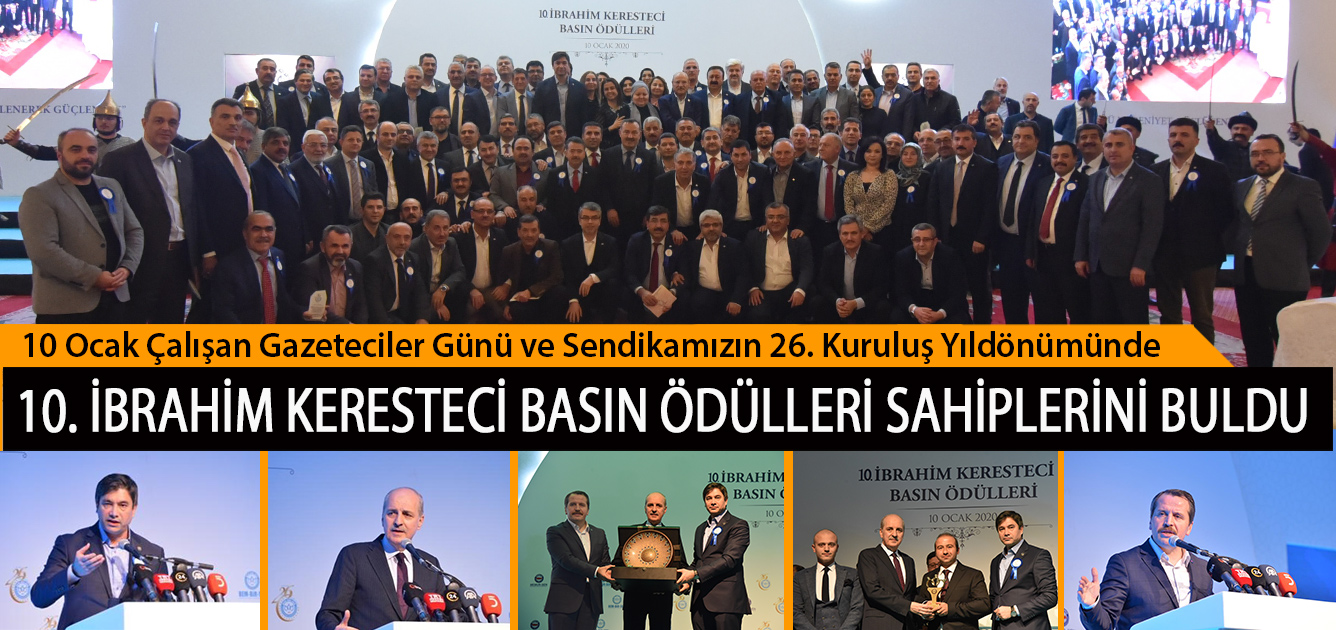 10 Ocak Çalışan Gazeteciler Günü ve Sendikamızın 26. Kuruluş Yıldönümünde, 10. İbrahim Keresteci Basın Ödülleri Sahiplerini Buldu