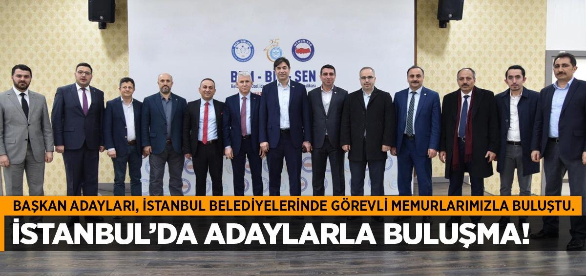 Belediye Memurları ile Başkan Adayları bir araya geldi