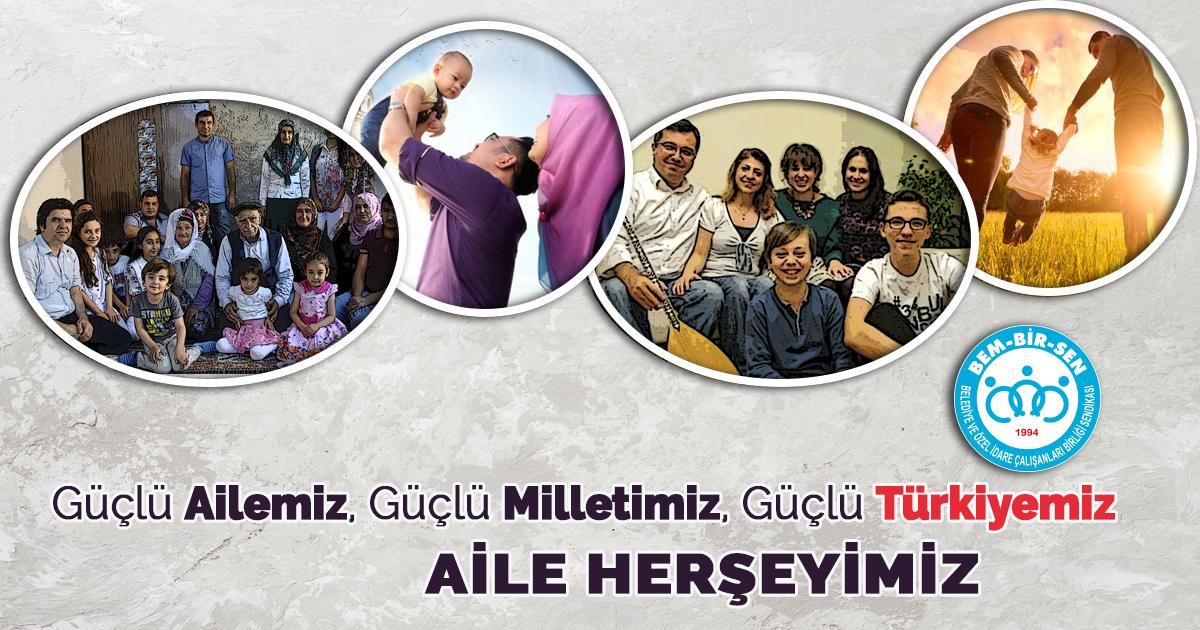 Güçlü Ailemiz, Güçlü Milletimiz, Güçlü Türkiyemiz!