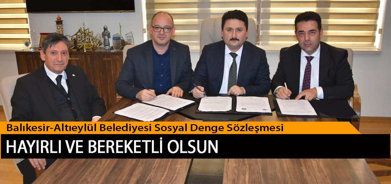 Balıkesir-Altıeylül Belediyesi Sosyal Denge Sözleşmesi Hayırlı ve Bereketli Olsun