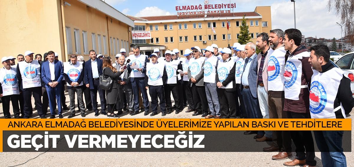 Ankara Elmadağ BELEDİYESİNDE SENDİKAL BASKI VE TEHDİTLERE GEÇİT VERMEYECEĞİZ!