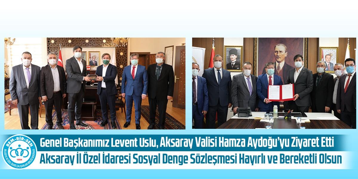 Genel Başkanımız Levent Uslu, Aksaray Valisi Hamza Aydoğdu'yu Ziyaret Etti. Aksaray İl Özel İdaresi Sosyal Denge Sözleşmesi Hayırlı ve Bereketli Olsun