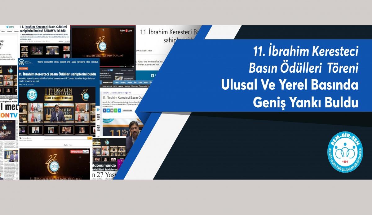 11. İbrahim Keresteci Basın Ödülleri Töreni Ulusal ve Yerel Basında Geniş Yer Buldu