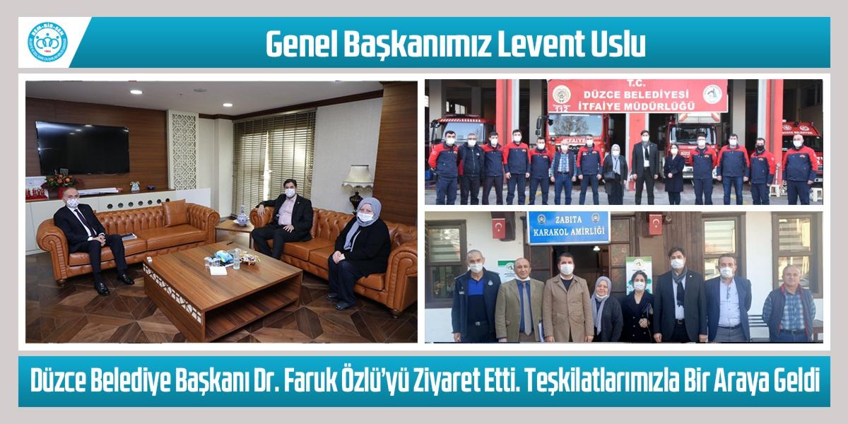 Genel Başkanımız Levent Uslu, Düzce Belediye Başkanı Dr. Faruk Özlü'yü Ziyaret Etti. Teşkilatlarımızla Bir Araya Geldi