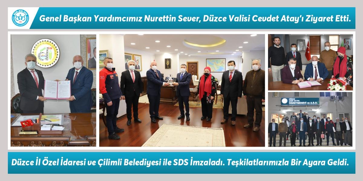 Genel Başkan Yardımcımız Nurettin Sever, Düzce Valisi Cevdet Atay'ı Ziyaret Etti. Düzce İl Özel İdaresi ve Çilimli Belediyesi ile SDS İmzaladı. Teşkilatlarımızla Bir Ayara Geldi.