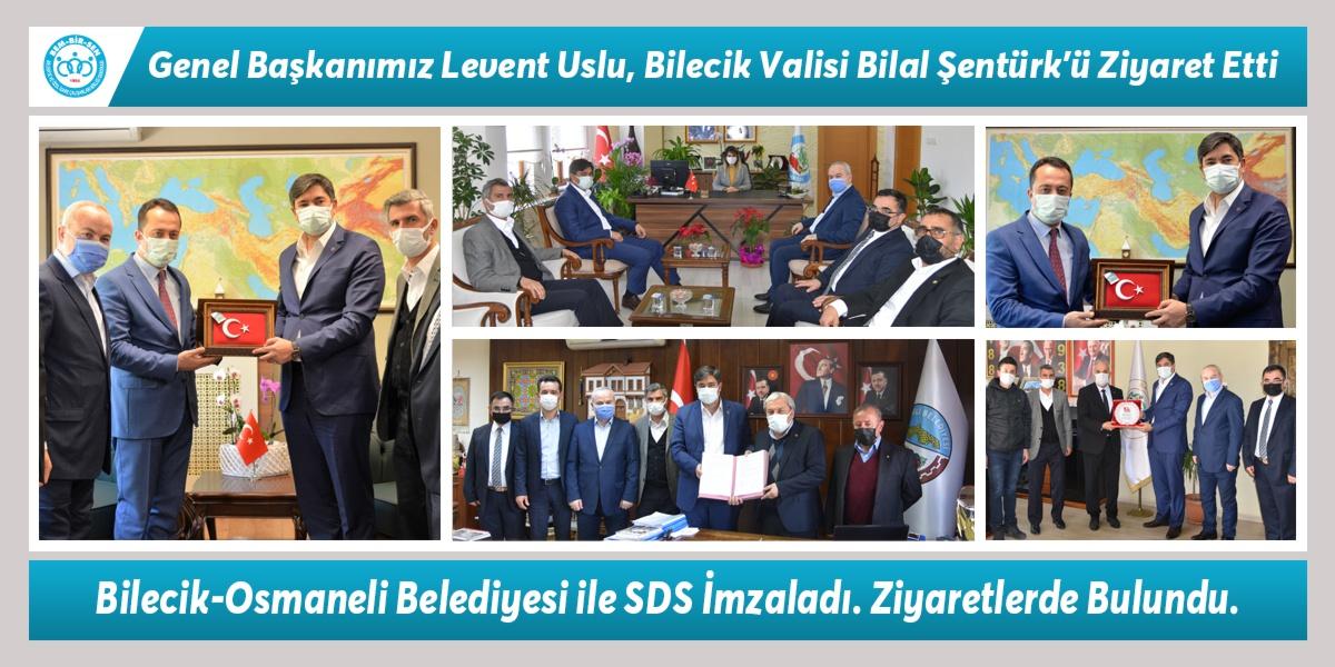 Genel Başkanımız Levent Uslu, Bilecik Valisi Bilal Şentürk'ü Ziyaret Etti Bilecik-Osmaneli Belediyesi ile SDS İmzaladı. Ziyaretlerde Bulundu.