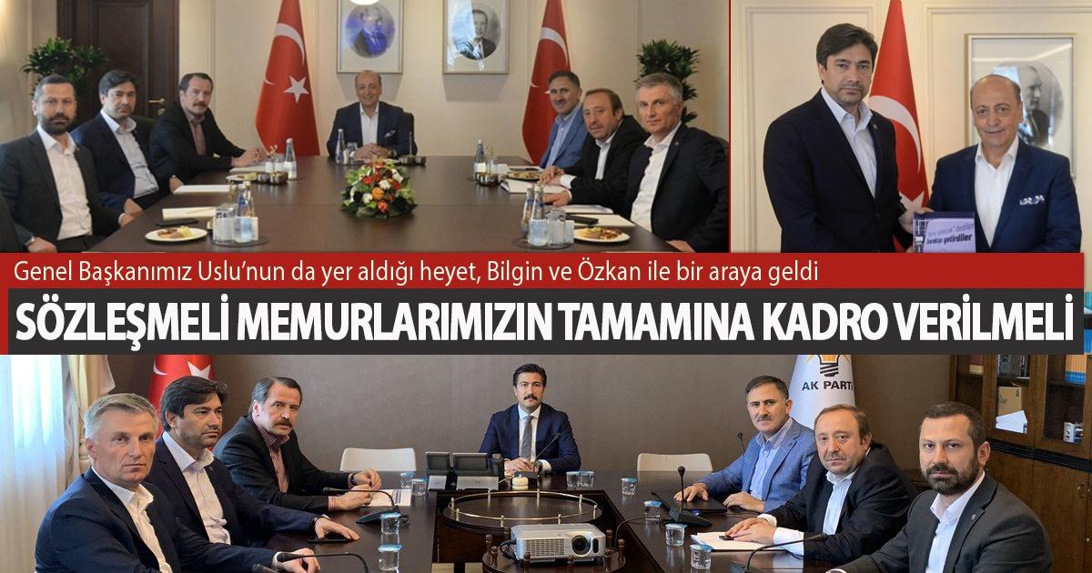 Genel Başkanımız Uslu'nun da yer aldığı heyet, Bilgin ve Özkan ile bir araya geldi