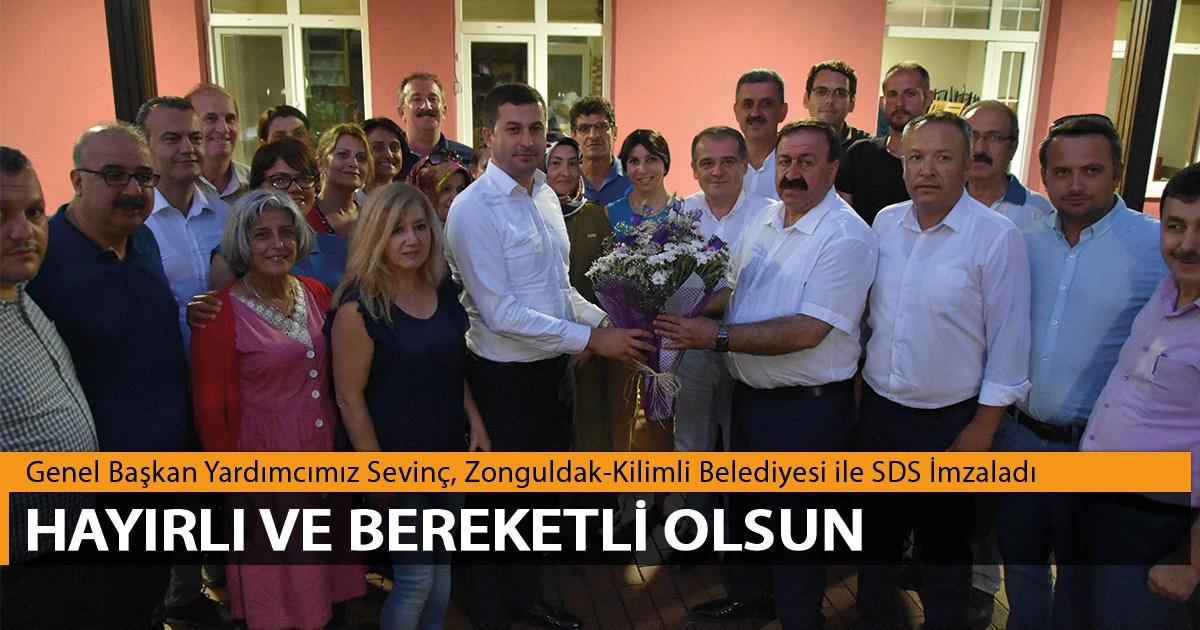 Genel Başkan Yardımcımız Sevinç, Zonguldak-Kilimli Belediyesi ile SDS İmzaladı