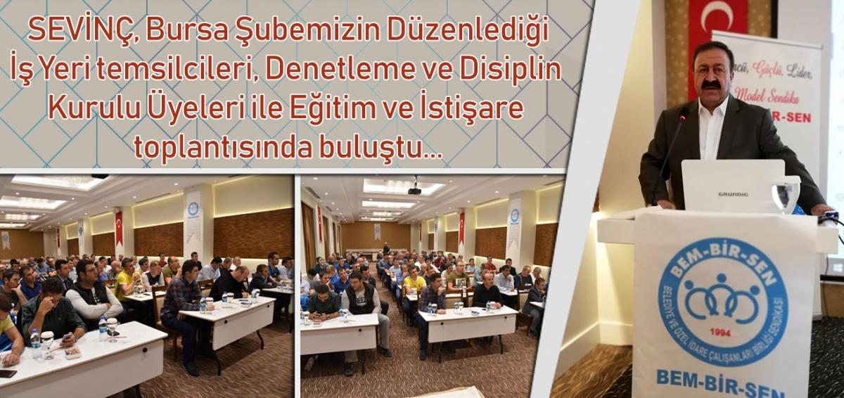 Bursa Şube Başkanlığı Eğitim ve İstişare Toplantısı…
