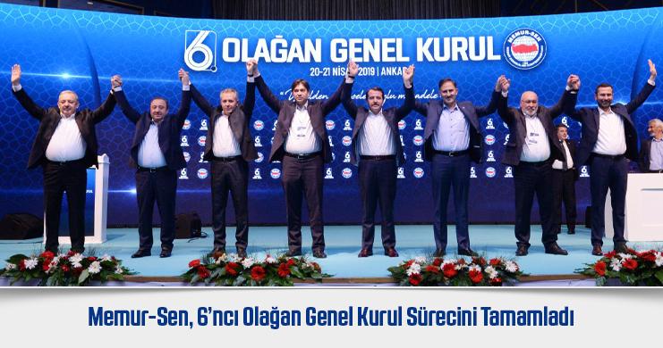 6. Olağan Genel Kurul'da Memur-Sen Yönetimi Güven Tazeledi.