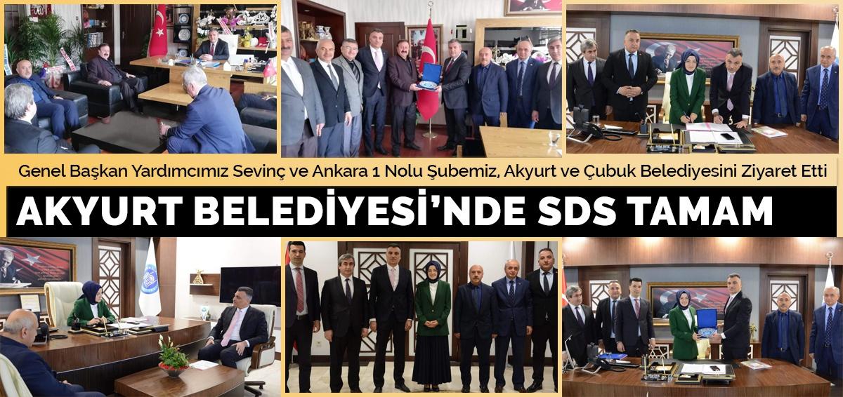 Genel Başkan Yardımcımız Sevinç ve Ankara 1 Nolu Şubemiz Akyurt ve Çubuk Beledisini Ziyaret etti