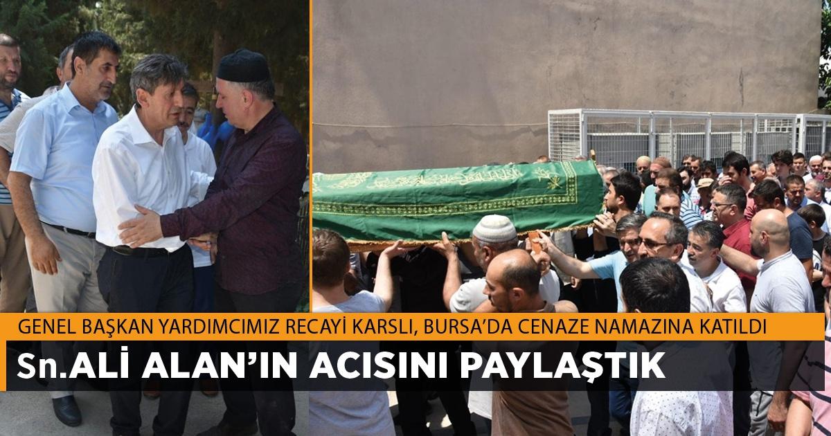 Sn. Ali Alan'ın Acı Günü