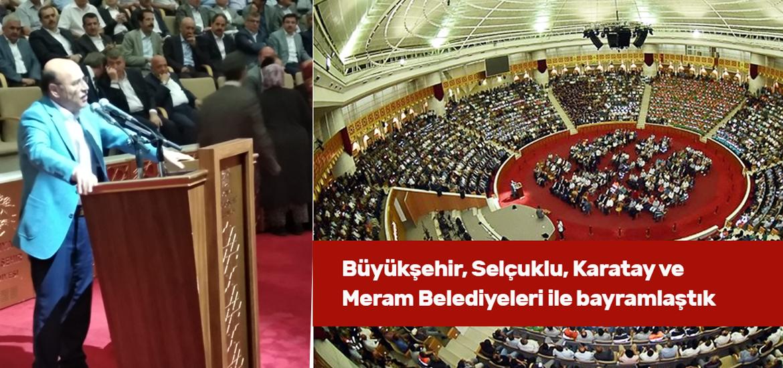 Büyükşehir, Selçuklu, Karatay ve Meram Belediyeleri ile Bayramlaştık