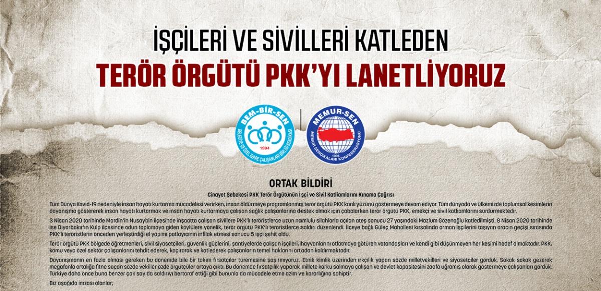İşçileri ve Sivilleri Katleden Terör Örgütü PKK'yı Lanetliyoruz