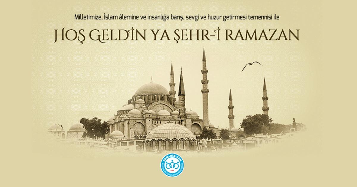 Ramazan-ı Şerif'in Kalplerimize Huzur, Hanelerimize Bereket İslâm Âlemine Hayırlar Getirmesini ALLAH'dan (c.c.) Niyaz Ediyoruz