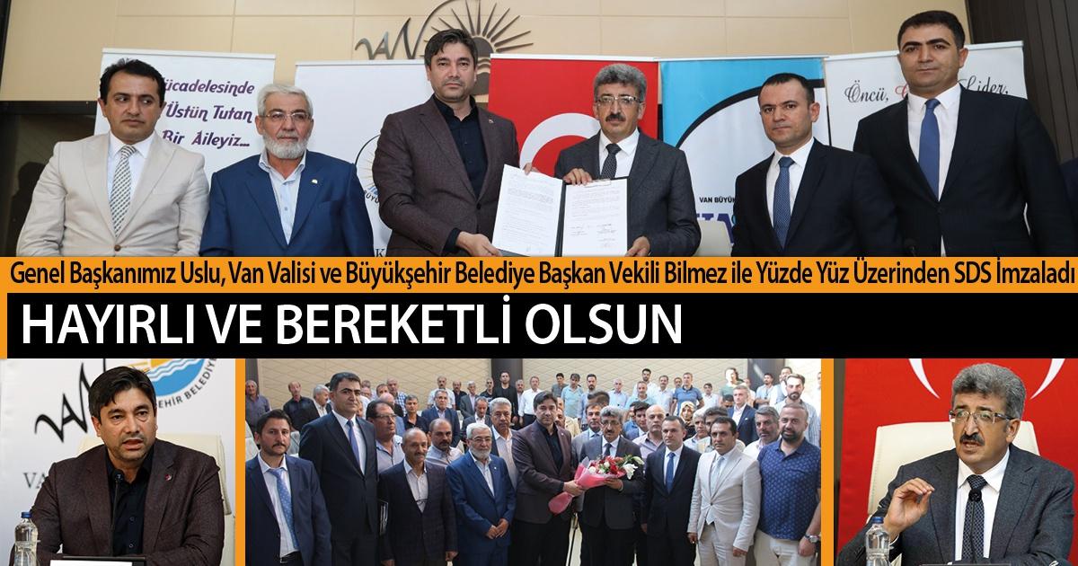 Genel Başkanımız Uslu, Van Valisi ve Büyükşehir Belediye Başkan Vekili Bilmez ile Yüzde Yüz Üzerinden SDS İmzaladı