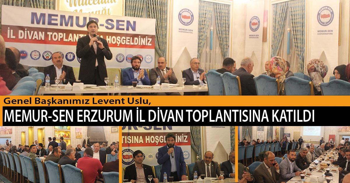 Genel Başkanımız Levent Uslu, Memur-Sen Erzurum İl Divan Toplantısına Katıldı