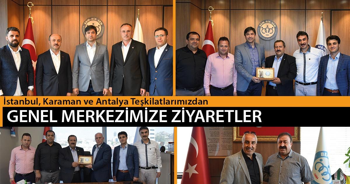 İstanbul, Karaman ve Antalya Teşkilatlarımızdan Genel Merkezimize Ziyaretler
