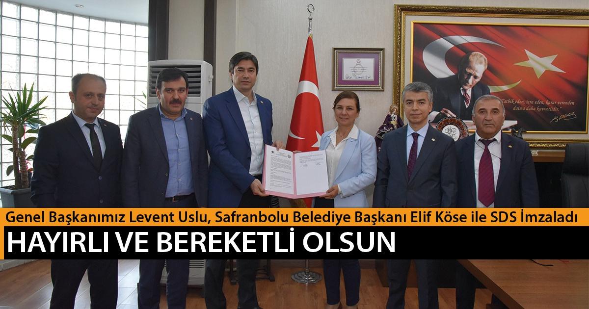 Genel Başkanımız Levent Uslu, Safranbolu Belediye Başkanı Elif Köse ile SDS İmzaladı