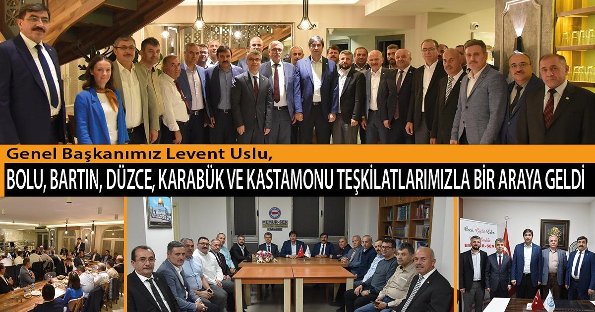 Genel Başkanımız Levent Uslu, Bolu, Bartın, Düzce, Karabük ve Kastamonu Teşkilatlarımızla Bir Araya Geldi