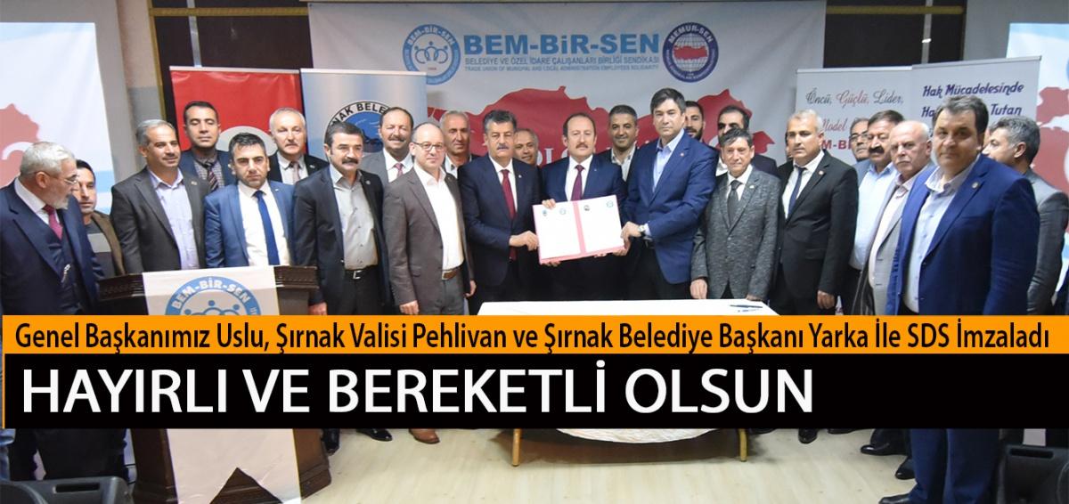 Genel Başkanımız Uslu, Şırnak Valisi Pehlivan ve Şırnak Belediye Başkanı Yarka İle SDS İmzaladı