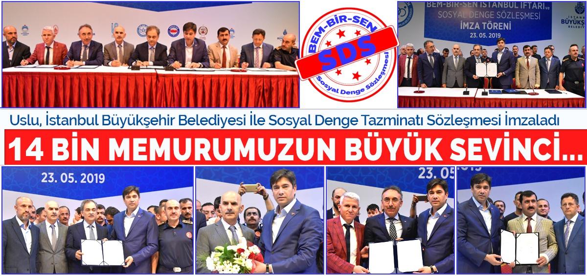 Genel Başkanımız Levent Uslu, İstanbul Büyükşehir Belediyesi İle Sosyal Denge Tazminatı Sözleşmesi İmzaladı