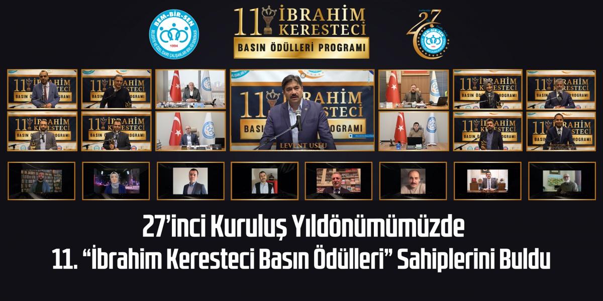 Bem-Bir-Sen 27 Yaşında Kutlu Olsun. 11. İbrahim Keresteci Basın Ödülleri Sahiplerini Buldu