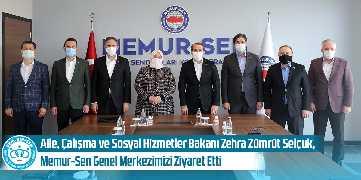 Aile, Çalışma ve Sosyal Hizmetler Bakanı Zehra Zümrüt Selçuk, Memur-Sen Genel Merkezimizi Ziyaret Etti
