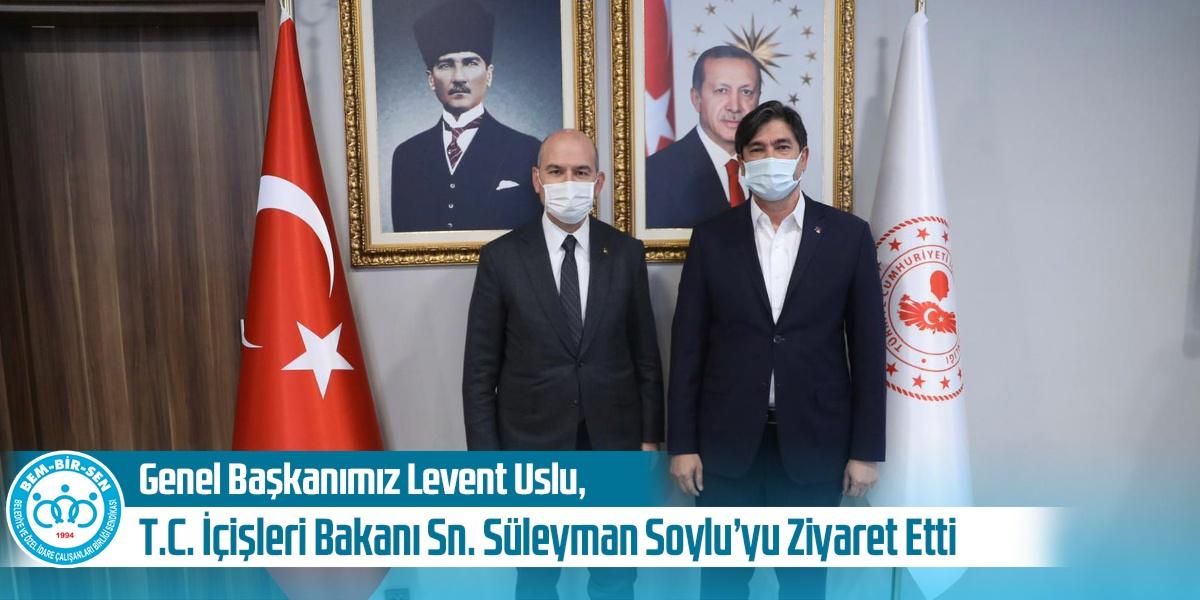 Genel Başkanımız Levent Uslu, T. C. İçişleri Bakanı Sayın Süleyman Soylu'yu Ziyaret Etti