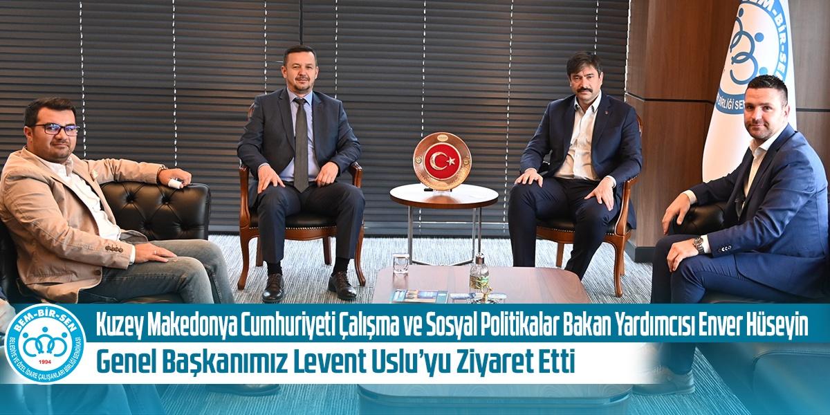 Kuzey Makedonya Cumhuriyeti Çalışma ve Sosyal Politikalar Bakan Yardımcısı Enver Hüseyin, Genel Başkanımız Levent Uslu'yu Ziyaret Etti