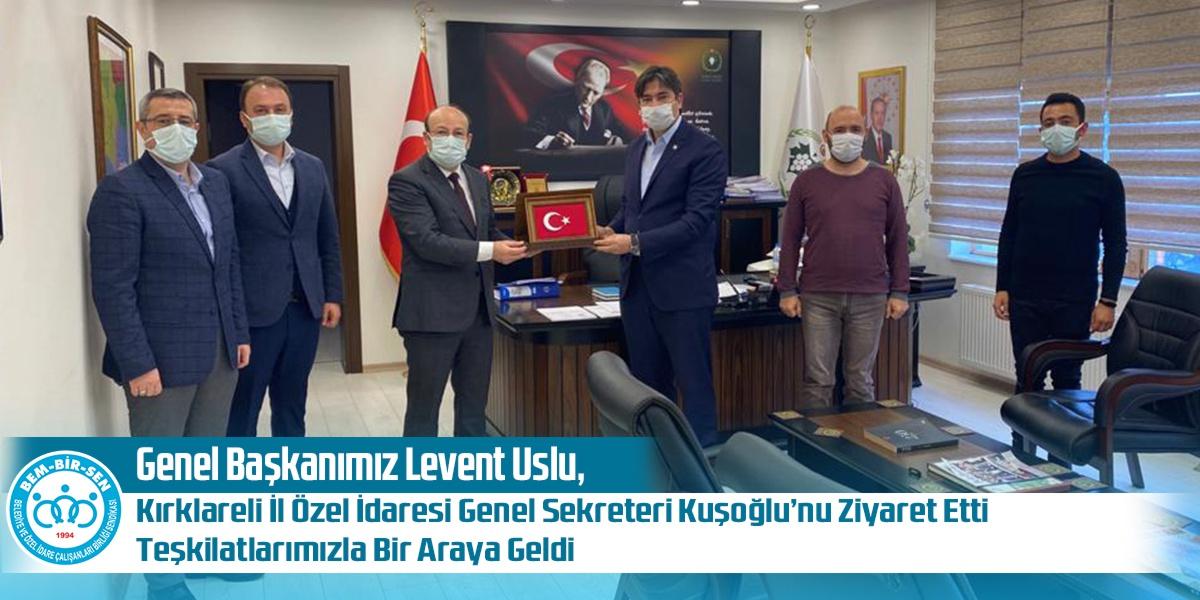 Genel Başkanımız Levent Uslu, Kırklareli İl Özel İdaresi Genel Sekreteri Kuşoğlu'nu Ziyaret Etti. Teşkilatlarımızla Bir Araya Geldi.