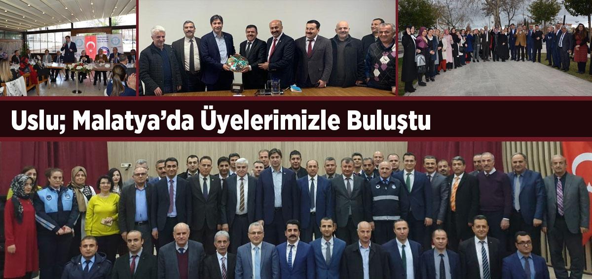 Genel Başkanımız Malatya'da üyelerimizle buluştu